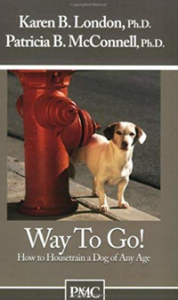 Way To Go by Patricia McConnell. Book on House Training Puppies